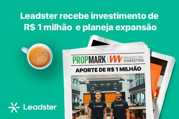 Leadster recebe investimento de R$1 milhão e planeja expansão