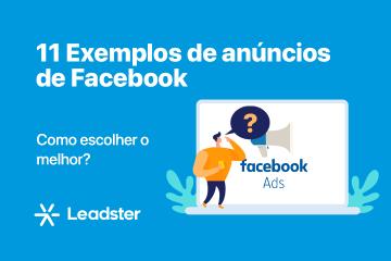 11 Exemplos de anúncios de Facebook: Como escolher o melhor