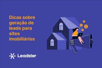dicas-sobre-geracao-de-leads-para-sites-imobiliarios